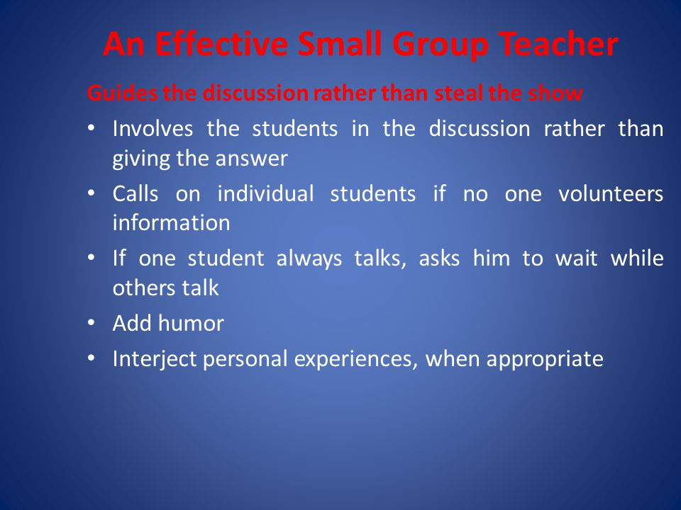 An Effective Small Group Teacher