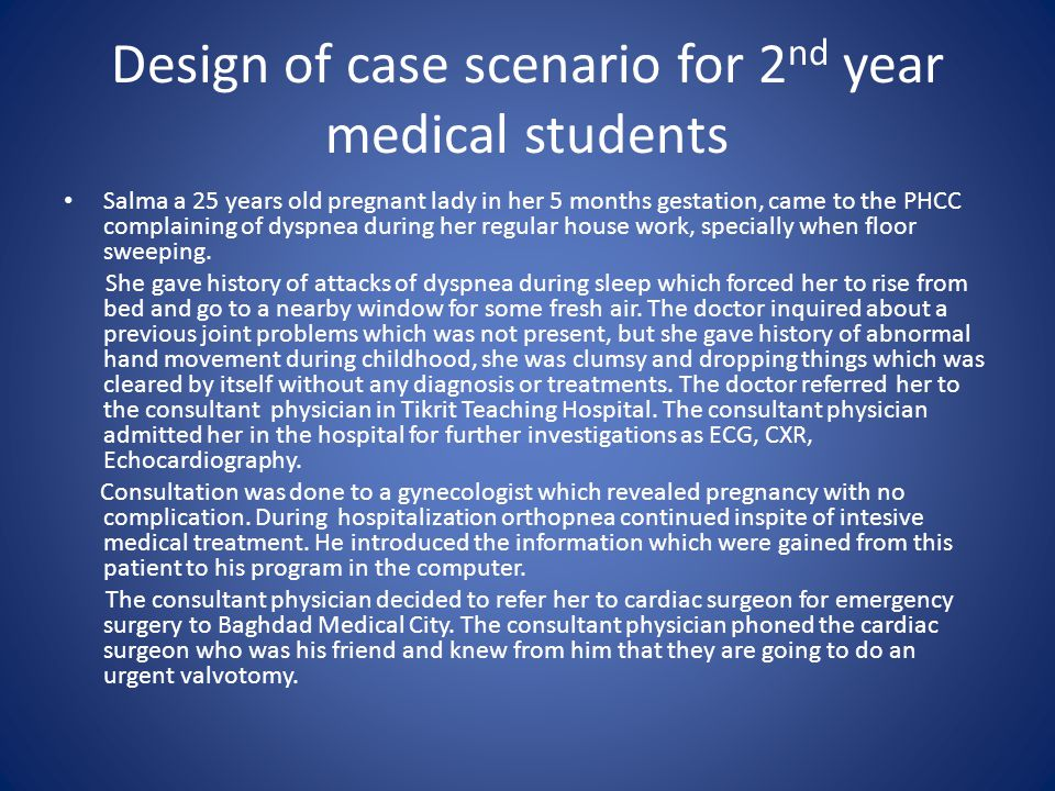Design of case scenario for 2nd year medical students