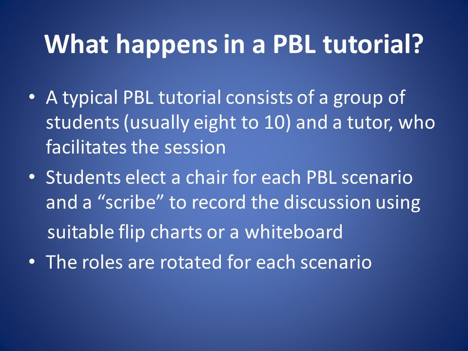 What happens in a PBL tutorial