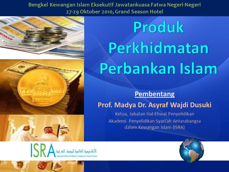 Produk Perkhidmatan Perbankan Islam