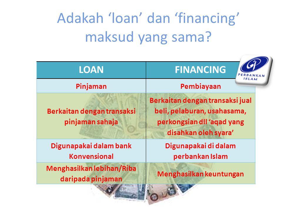Adakah 'loan' dan 'financing' maksud yang sama