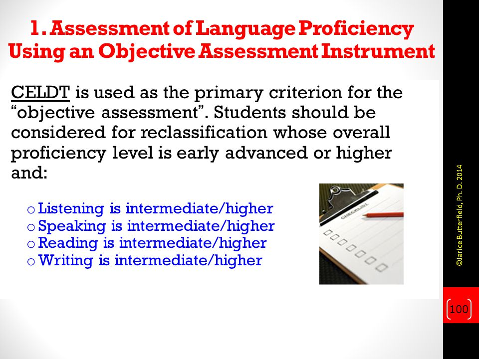 1. Assessment of Language Proficiency Using an Objective Assessment Instrument