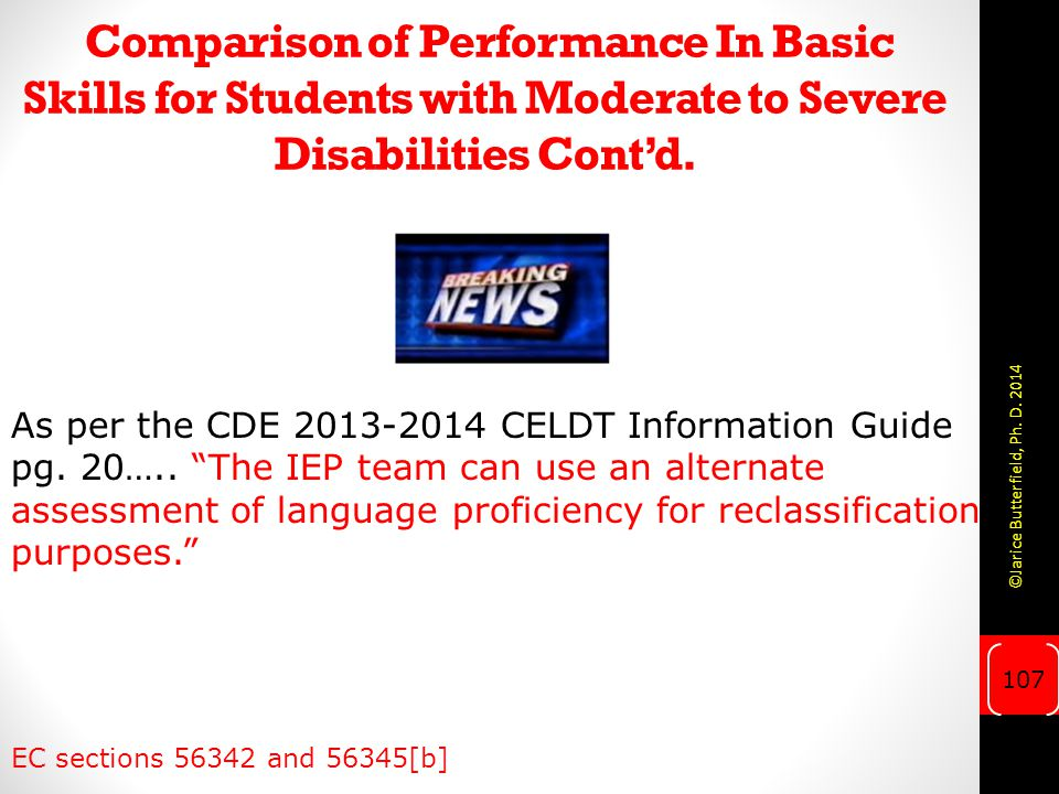 Comparison of Performance In Basic Skills for Students with Moderate to Severe Disabilities Cont'd.
