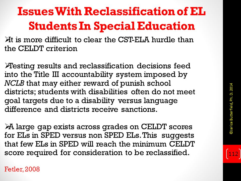 Issues With Reclassification of EL Students In Special Education