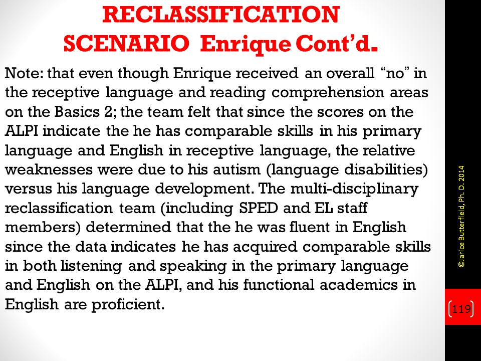 RECLASSIFICATION SCENARIO Enrique Cont'd.