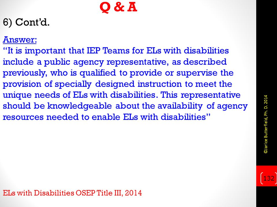 Q & A 6) Cont'd. Answer: