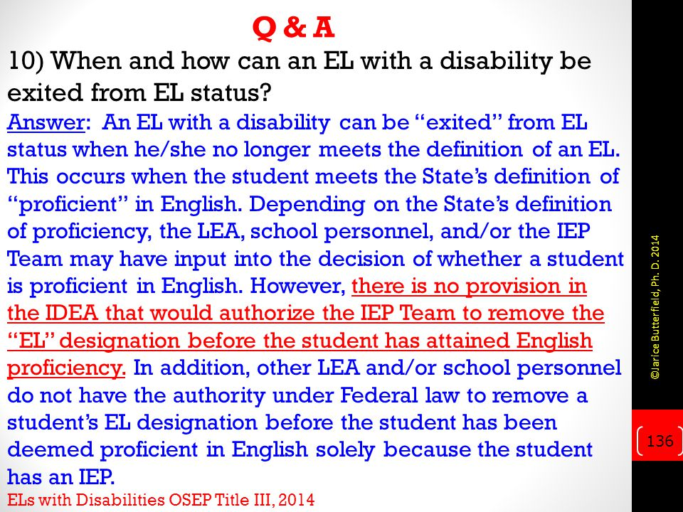 Q & A 10) When and how can an EL with a disability be exited from EL status