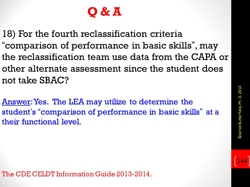 Q & A 18) For the fourth reclassification criteria