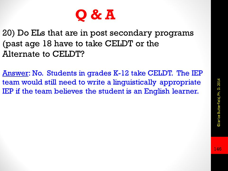 Q & A 20) Do ELs that are in post secondary programs