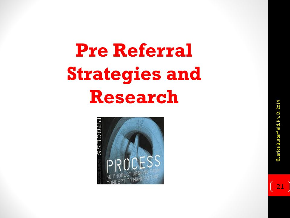 Pre Referral Strategies and Research