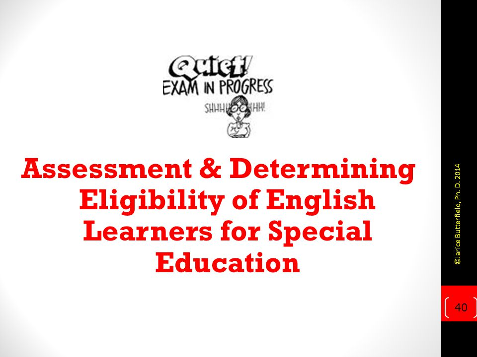 Assessment & Determining Eligibility of English Learners for Special Education