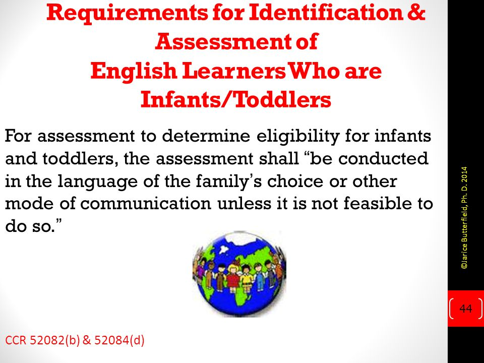 Requirements for Identification & Assessment of English Learners Who are Infants/Toddlers