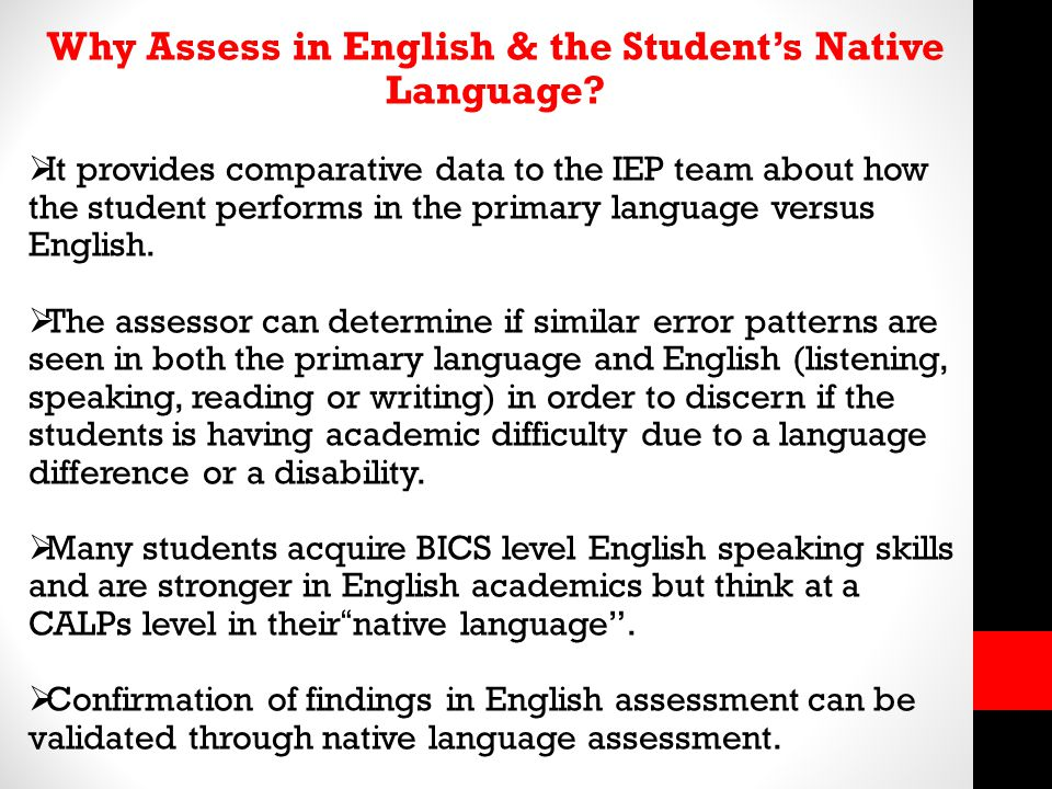 Why Assess in English & the Student's Native Language