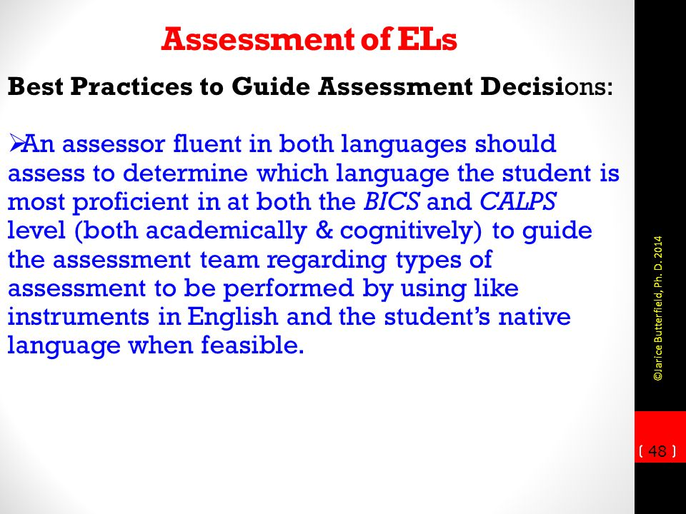Assessment of ELs Best Practices to Guide Assessment Decisions: