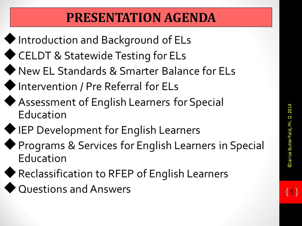 Presentation agenda Introduction and Background of ELs