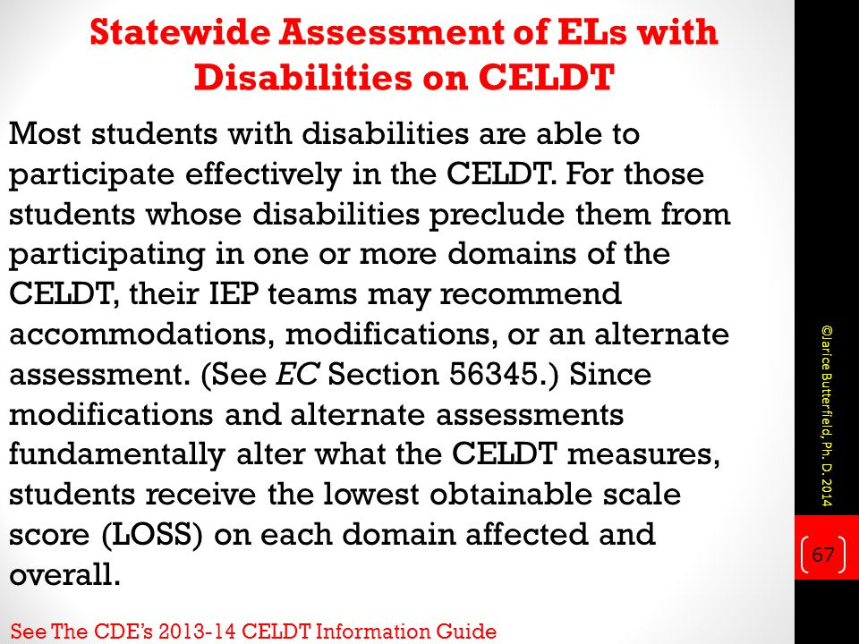 Statewide Assessment of ELs with Disabilities on CELDT