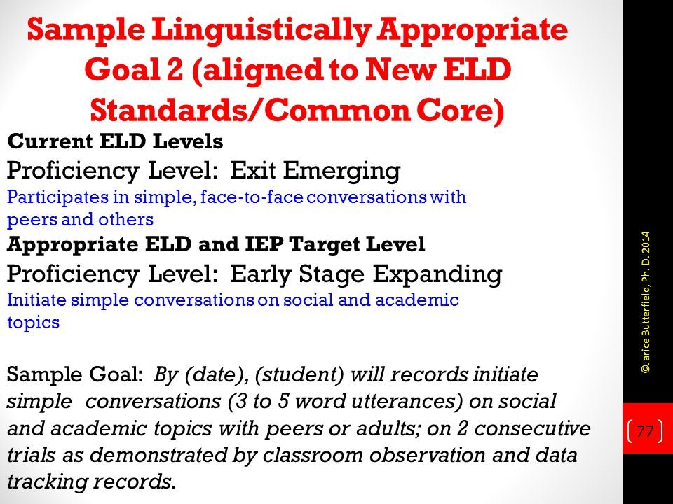 Sample Linguistically Appropriate Goal 2 (aligned to New ELD Standards/Common Core)