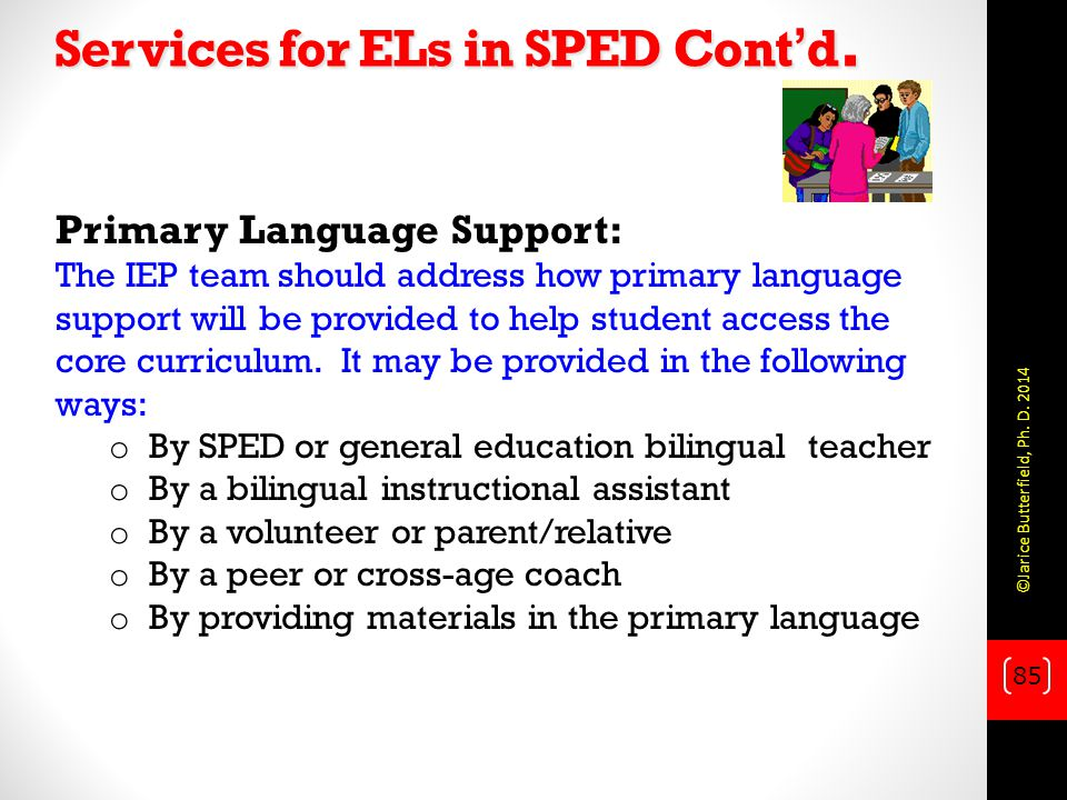 Services for ELs in SPED Cont'd.
