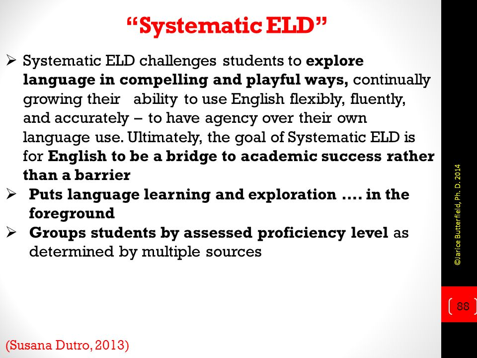 Systematic ELD