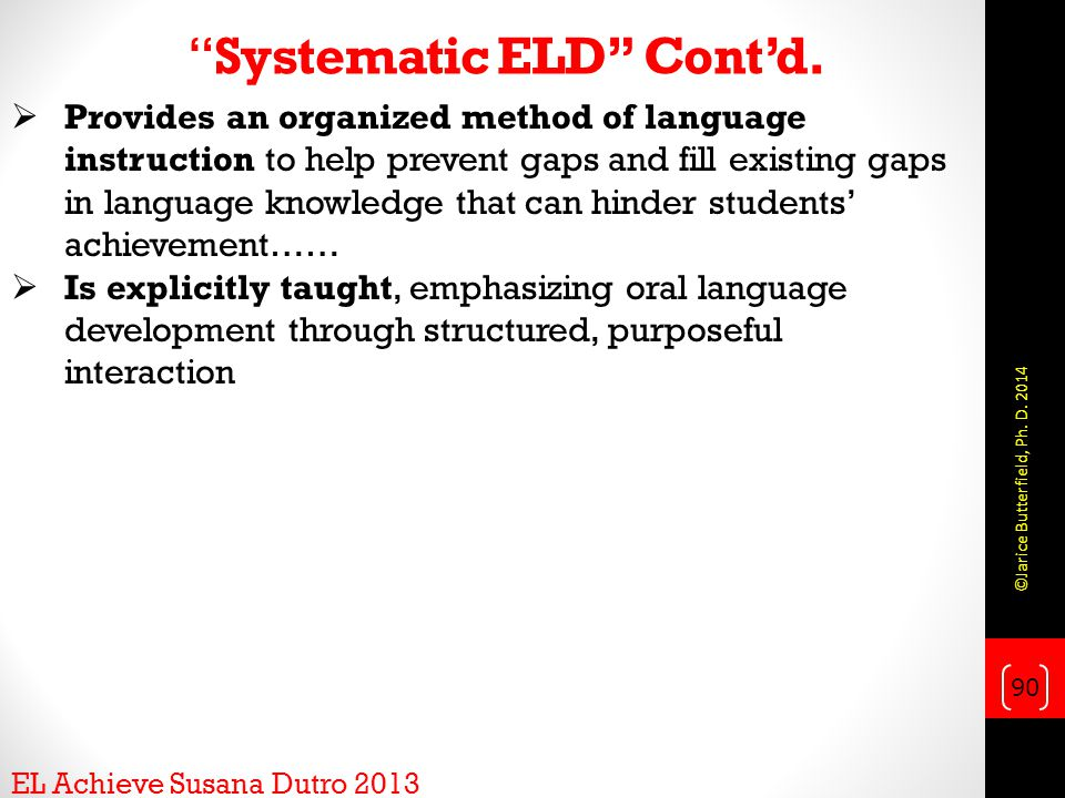 Systematic ELD Cont'd.