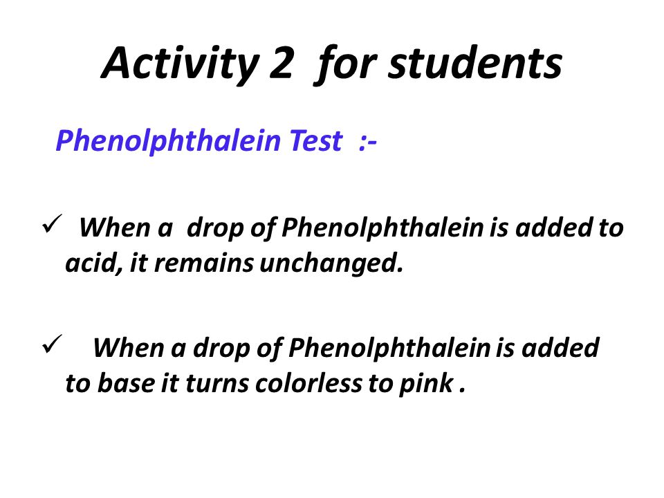 Activity 2 for students Phenolphthalein Test :-