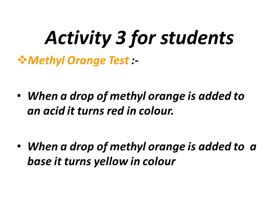 Activity 3 for students Methyl Orange Test :-