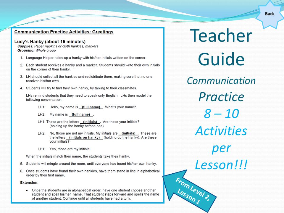 Teacher Guide Communication Practice 8 – 10 Activities per Lesson!!!