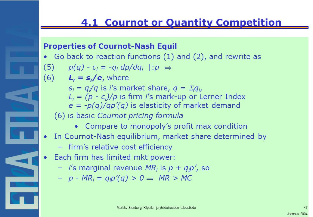 4.1 Cournot or Quantity Competition