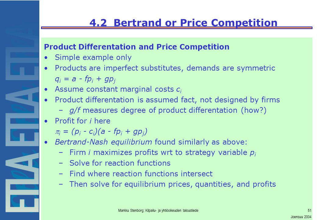 4.2 Bertrand or Price Competition