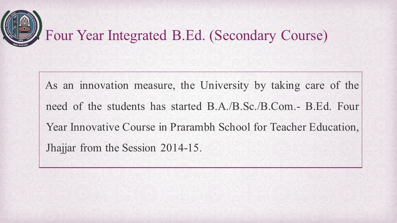 Four Year Integrated B.Ed. (Secondary Course)