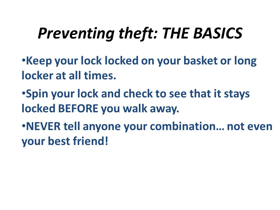 Preventing theft: THE BASICS
