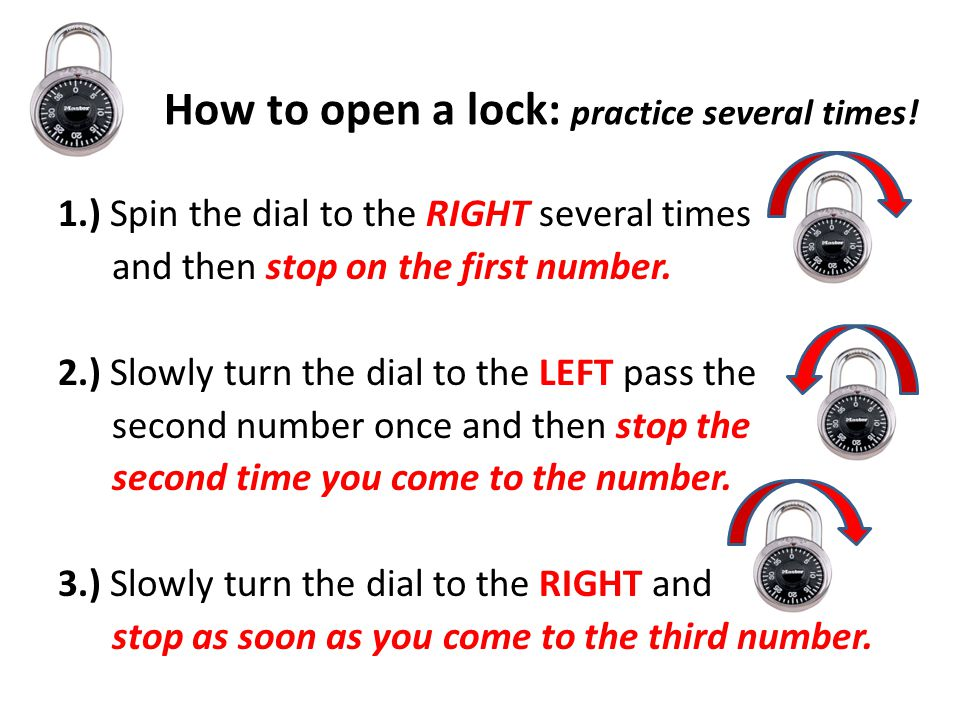 How to open a lock: practice several times!