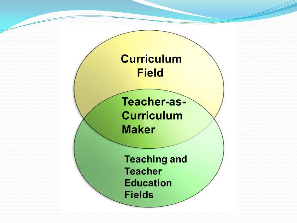 Teacher-as-Curriculum Maker