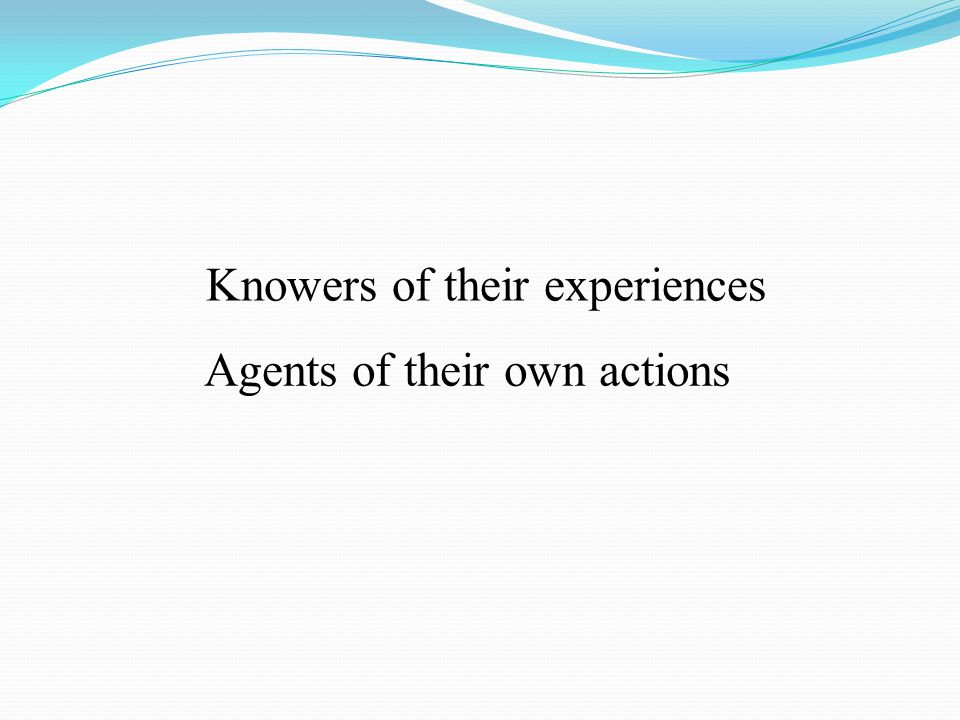 Knowers of their experiences