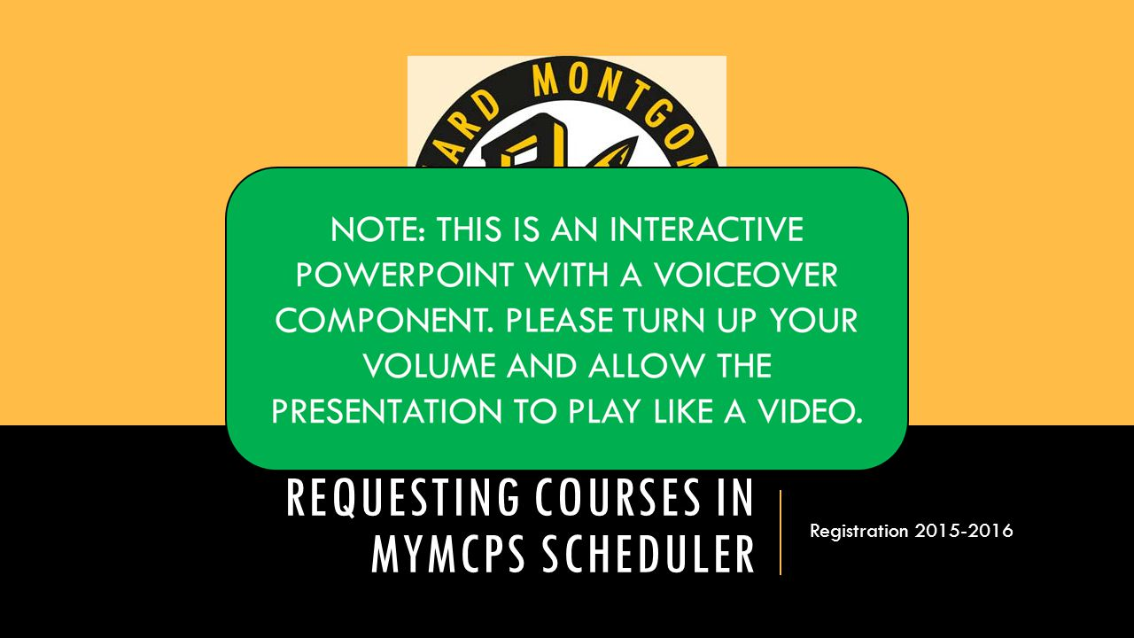 Requesting Courses in myMCPS Scheduler
