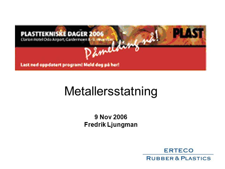 Metallersstatning 9 Nov 2006 Fredrik Ljungman