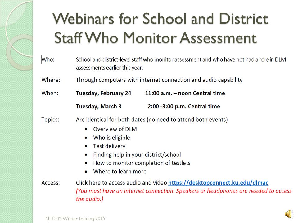 Webinars for School and District Staff Who Monitor Assessment