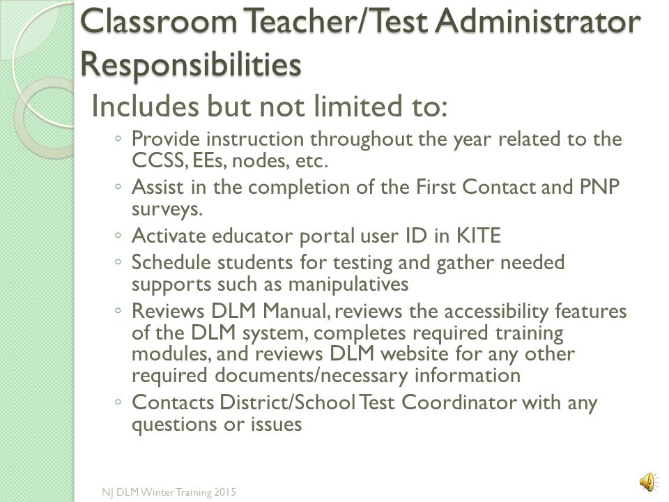 Classroom Teacher/Test Administrator Responsibilities