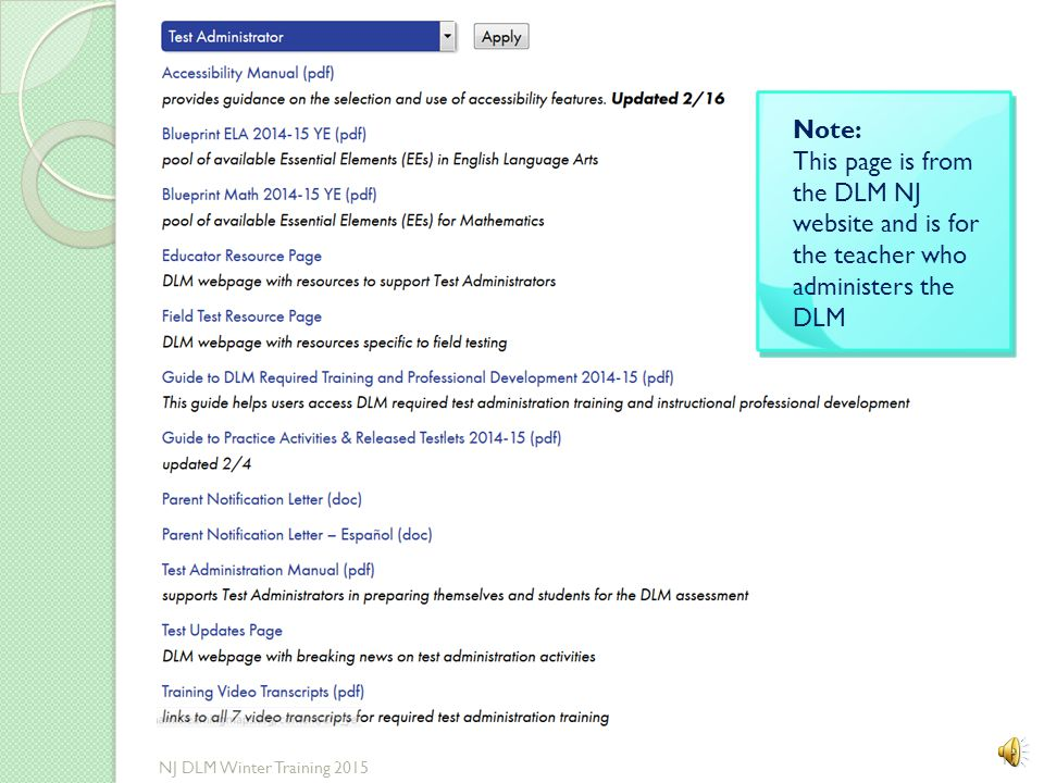 Note: This page is from the DLM NJ website and is for the teacher who administers the DLM.