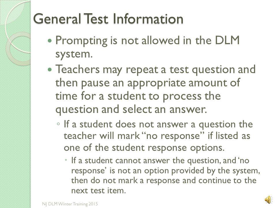 General Test Information