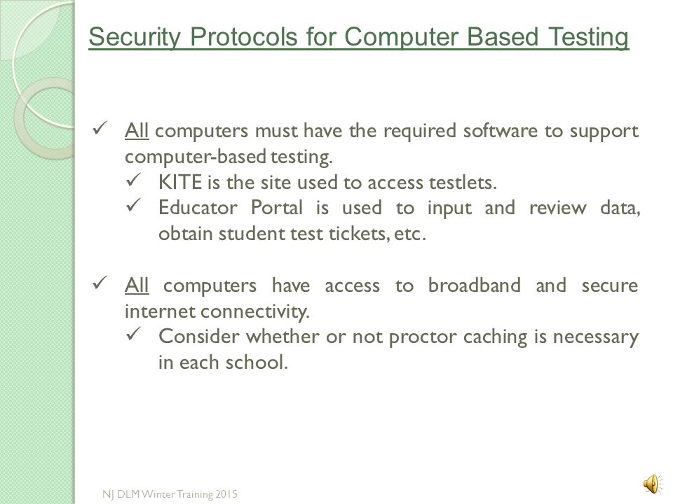 Security Protocols for Computer Based Testing