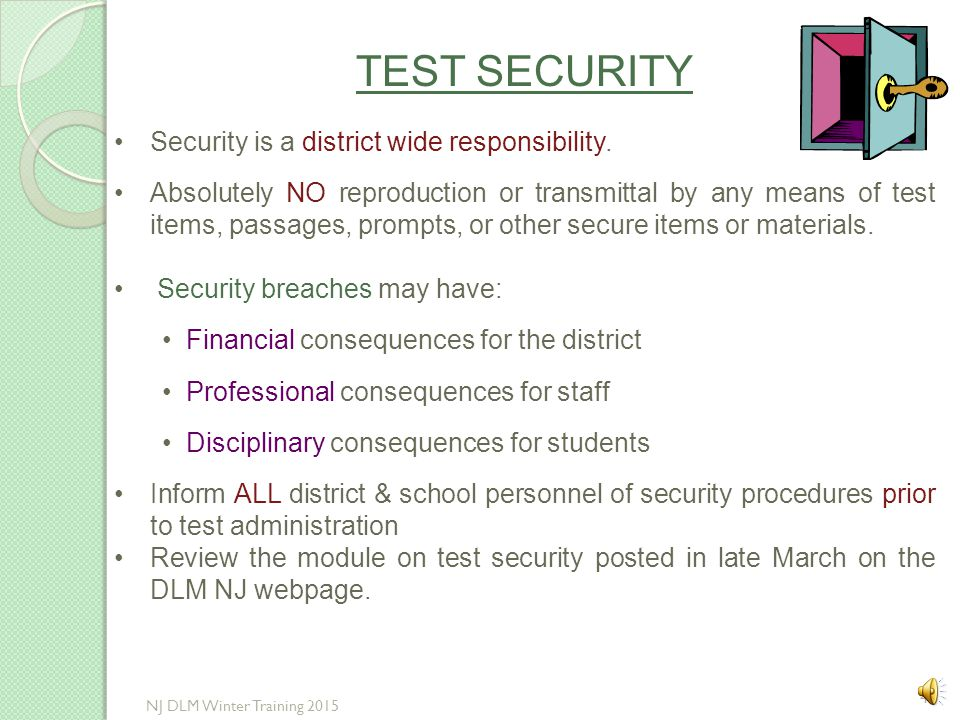 TEST SECURITY Security is a district wide responsibility.