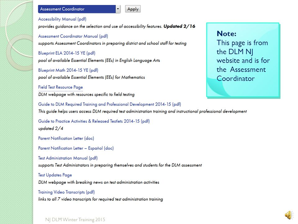 Note: This page is from the DLM NJ website and is for the Assessment Coordinator.