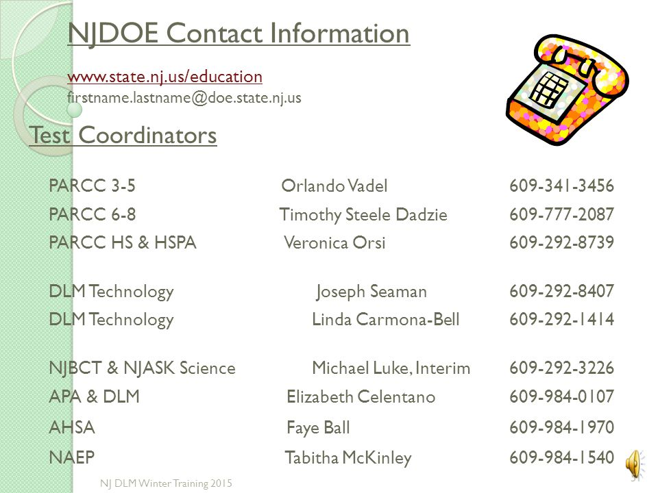NJDOE Contact Information www.state.nj.us/education. firstname.lastname@doe.state.nj.us. Test Coordinators.