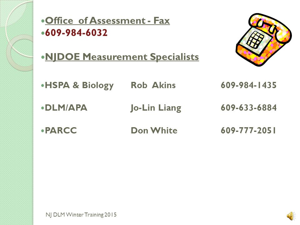 Office of Assessment - Fax 609-984-6032 NJDOE Measurement Specialists