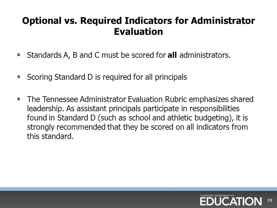 Optional vs. Required Indicators for Administrator Evaluation