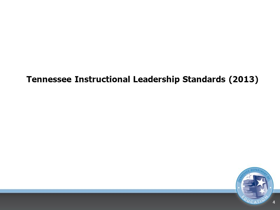 Tennessee Instructional Leadership Standards (2013)