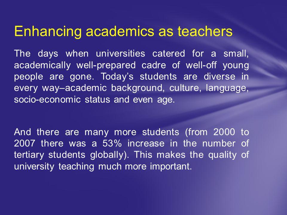 Enhancing academics as teachers
