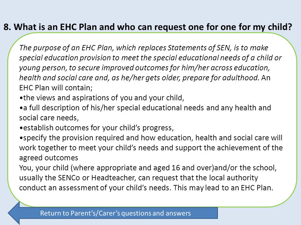 8. What is an EHC Plan and who can request one for one for my child
