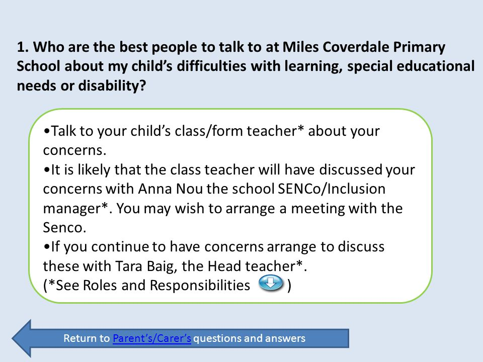 Return to Parent's/Carer's questions and answers